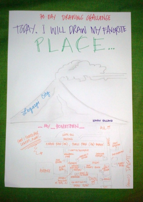 Today, I will draw MY FAVORITE PLACE... Legazpi City (My Hometown)