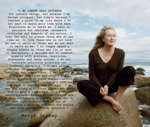 Meryl-Streep-I-no-longer-have-patience